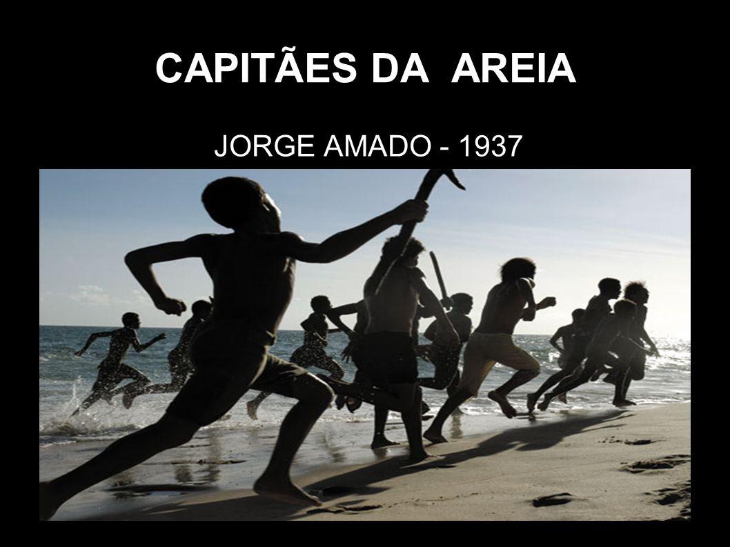 CAPITÃES DA AREIA JORGE AMADO - 1937