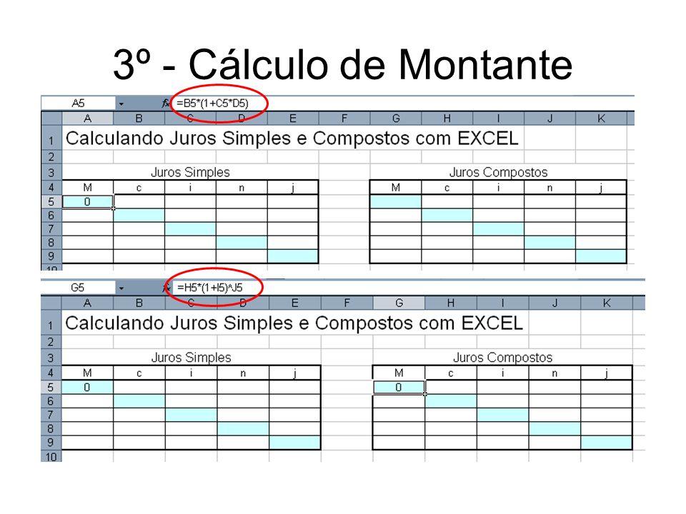 3º - Cálculo de Montante