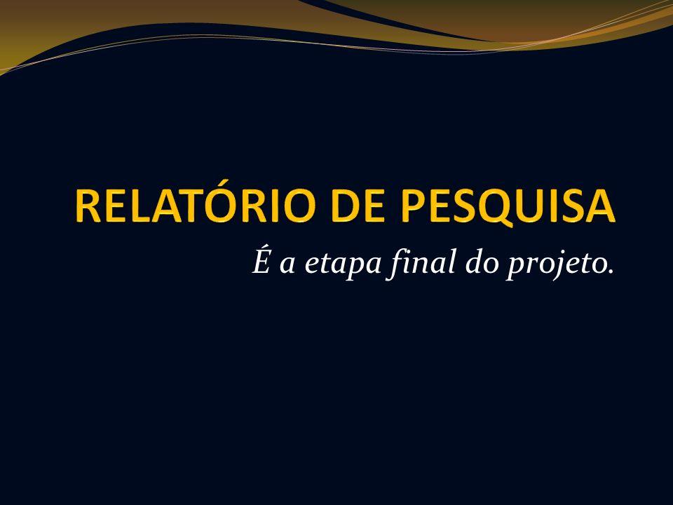 É a etapa final do projeto.