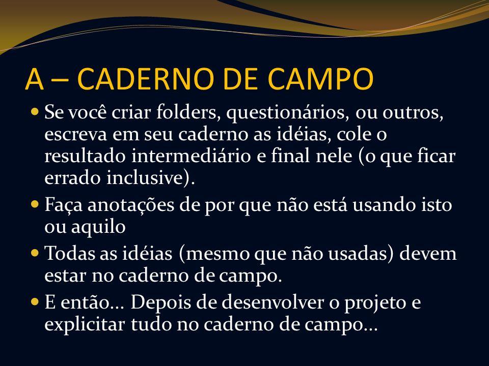 A – CADERNO DE CAMPO