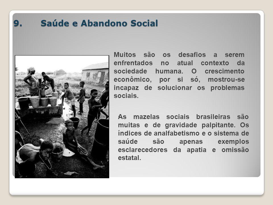 9. Saúde e Abandono Social