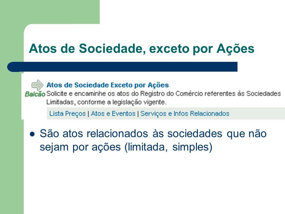 Atos de Sociedade, exceto por Ações