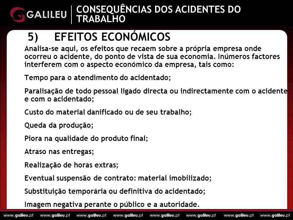 5) EFEITOS ECONÓMICOS CONSEQUÊNCIAS DOS ACIDENTES DO TRABALHO