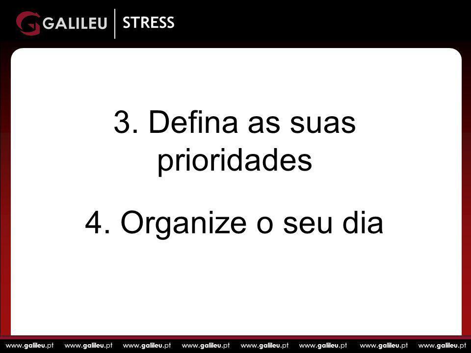 3. Defina as suas prioridades