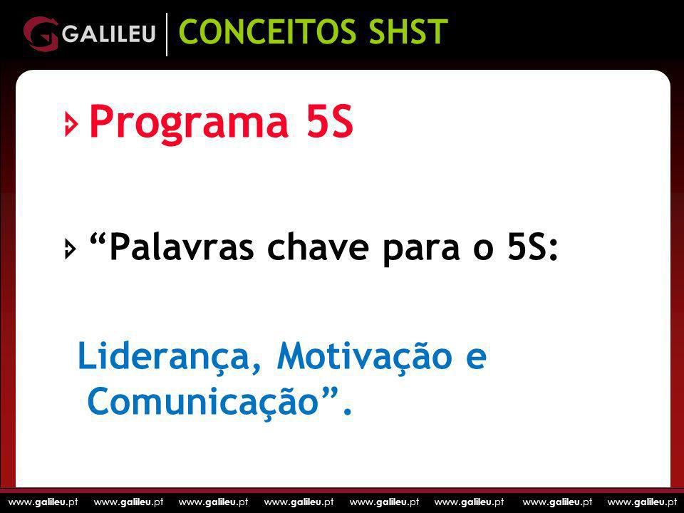 Programa 5S Palavras chave para o 5S: