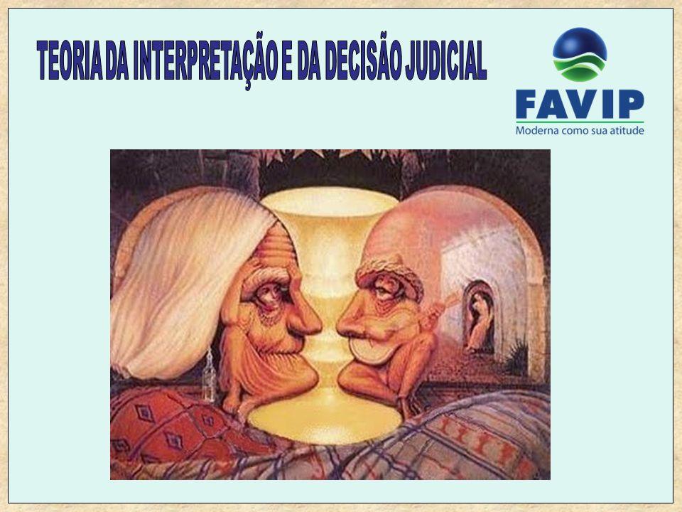 TEORIA DA INTERPRETAÇÃO E DA DECISÃO JUDICIAL
