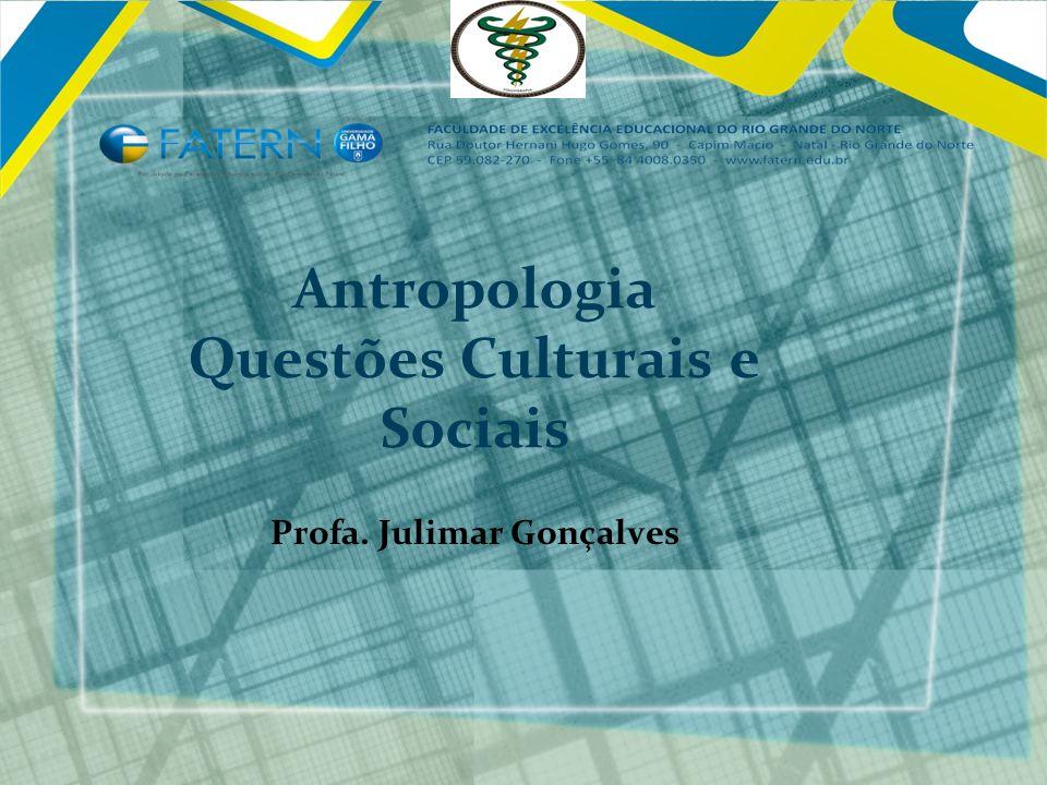 Antropologia Questões Culturais e Sociais
