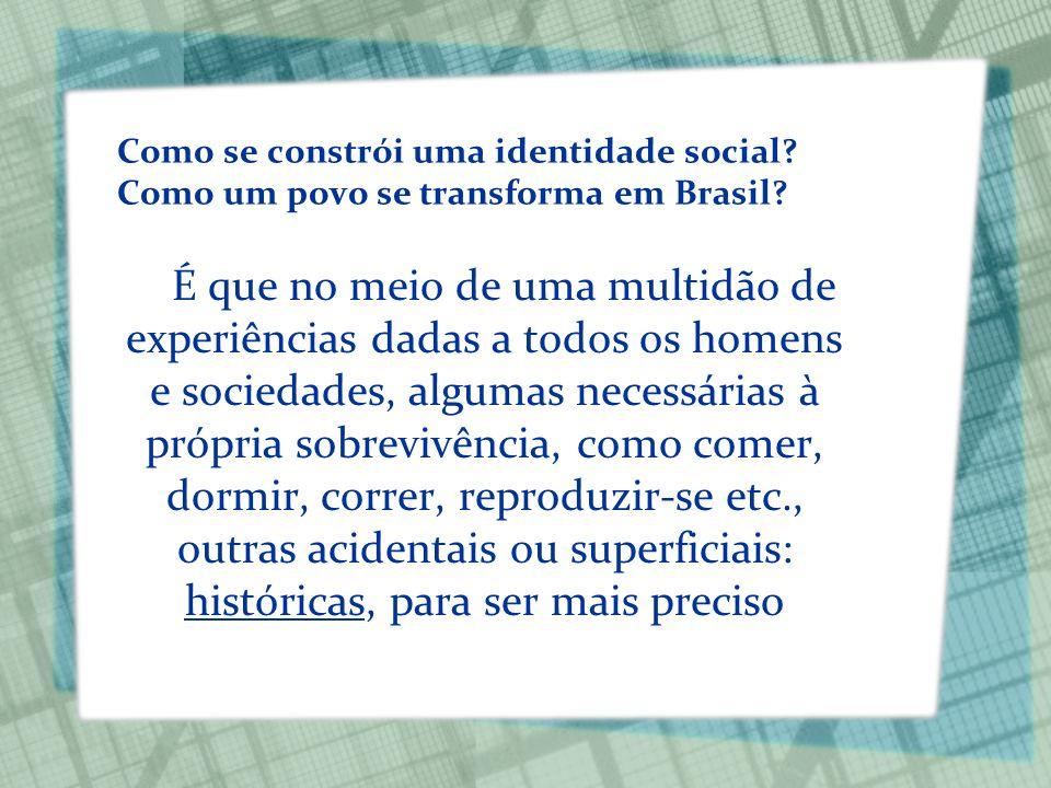 Como se constrói uma identidade social