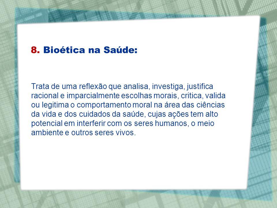 8. Bioética na Saúde: