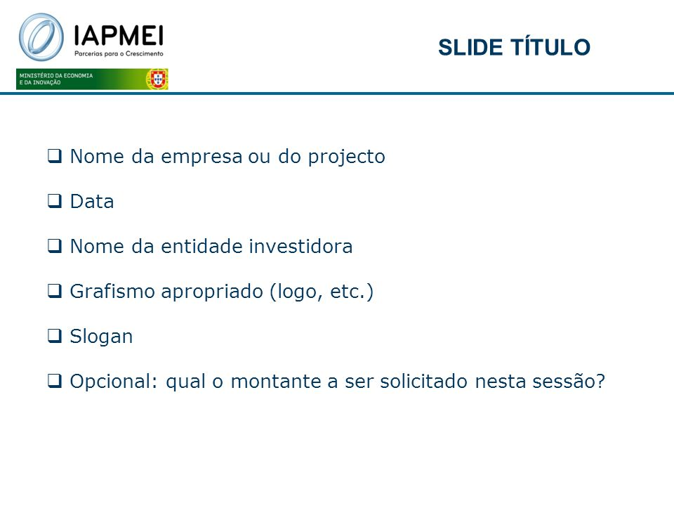 SLIDE TÍTULO Nome da empresa ou do projecto Data
