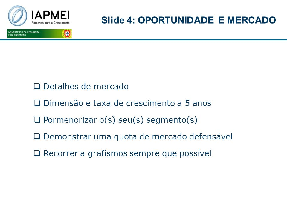 Slide 4: OPORTUNIDADE E MERCADO