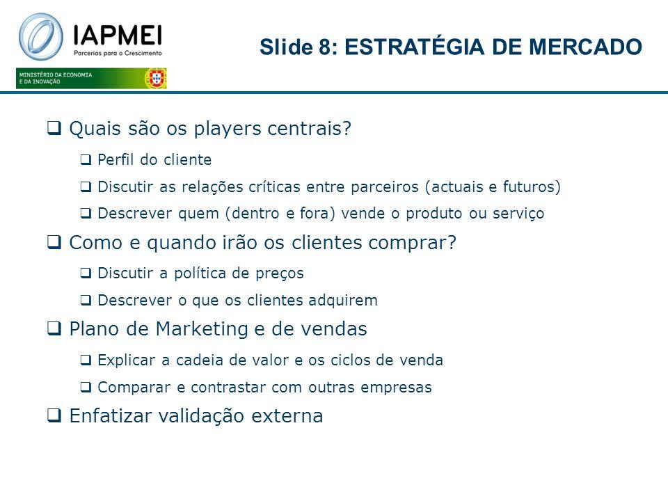 Slide 8: ESTRATÉGIA DE MERCADO