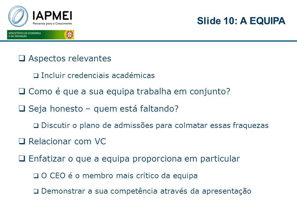 Slide 10: A EQUIPA Aspectos relevantes
