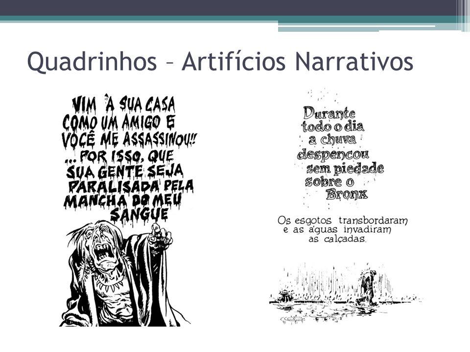 Quadrinhos – Artifícios Narrativos