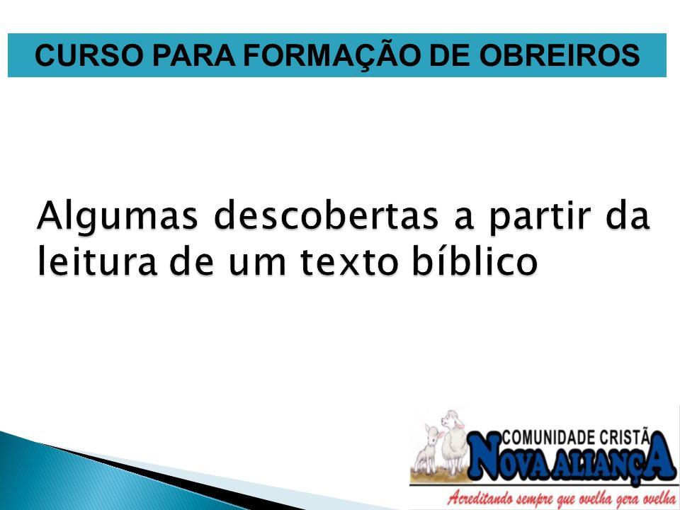 Algumas descobertas a partir da leitura de um texto bíblico