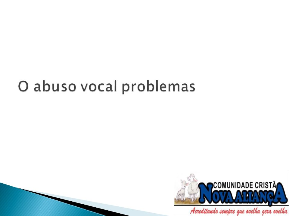 O abuso vocal problemas
