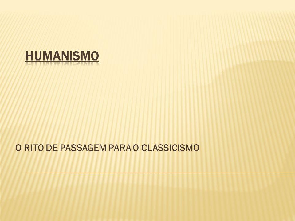 O RITO DE PASSAGEM PARA O CLASSICISMO