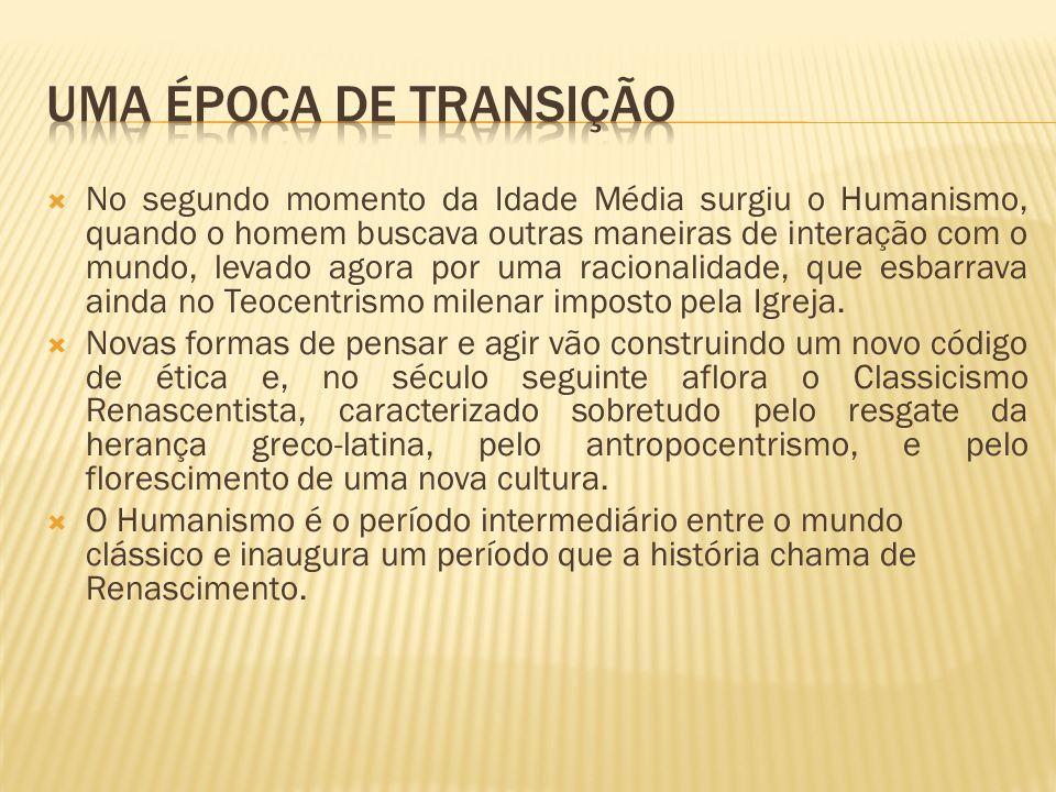 UMA ÉPOCA DE TRANSIÇÃO
