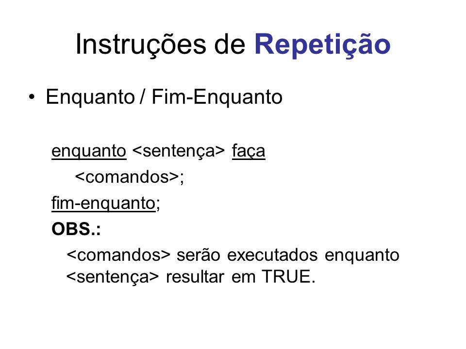 Instruções de Repetição