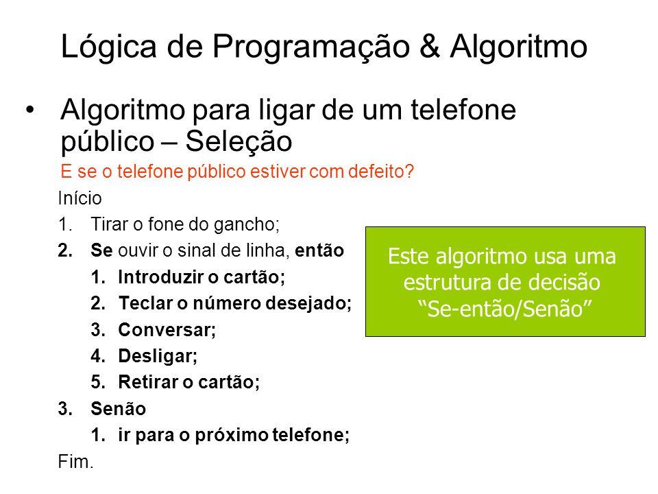 Lógica de Programação & Algoritmo
