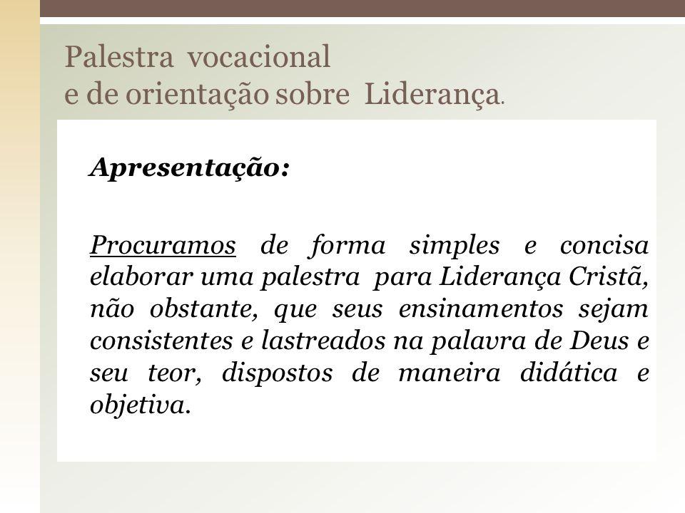 Palestra vocacional e de orientação sobre Liderança.