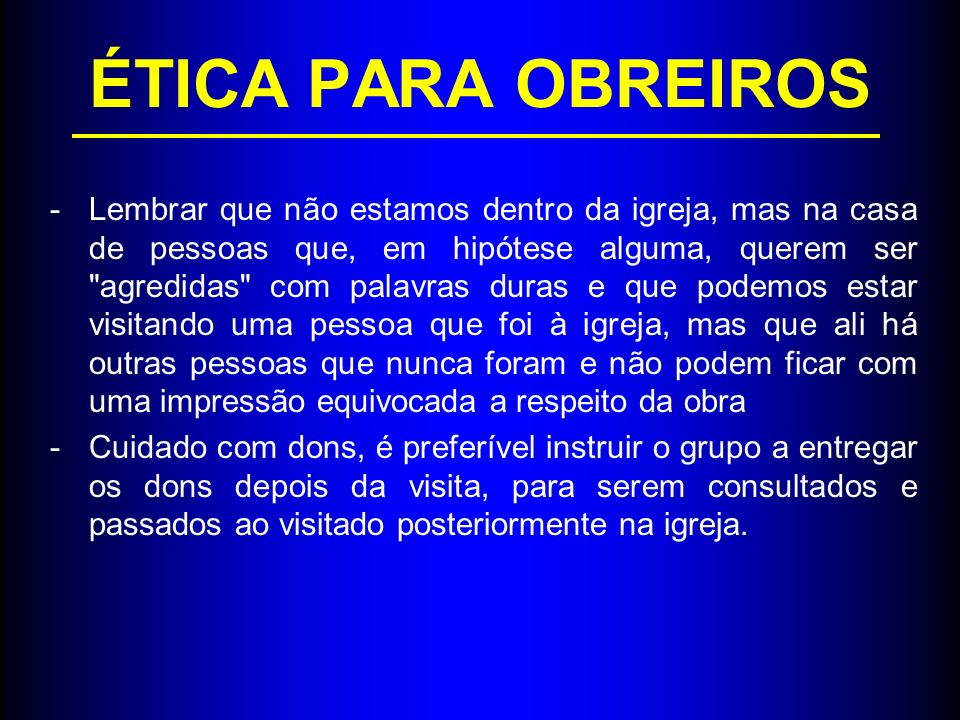 ÉTICA PARA OBREIROS