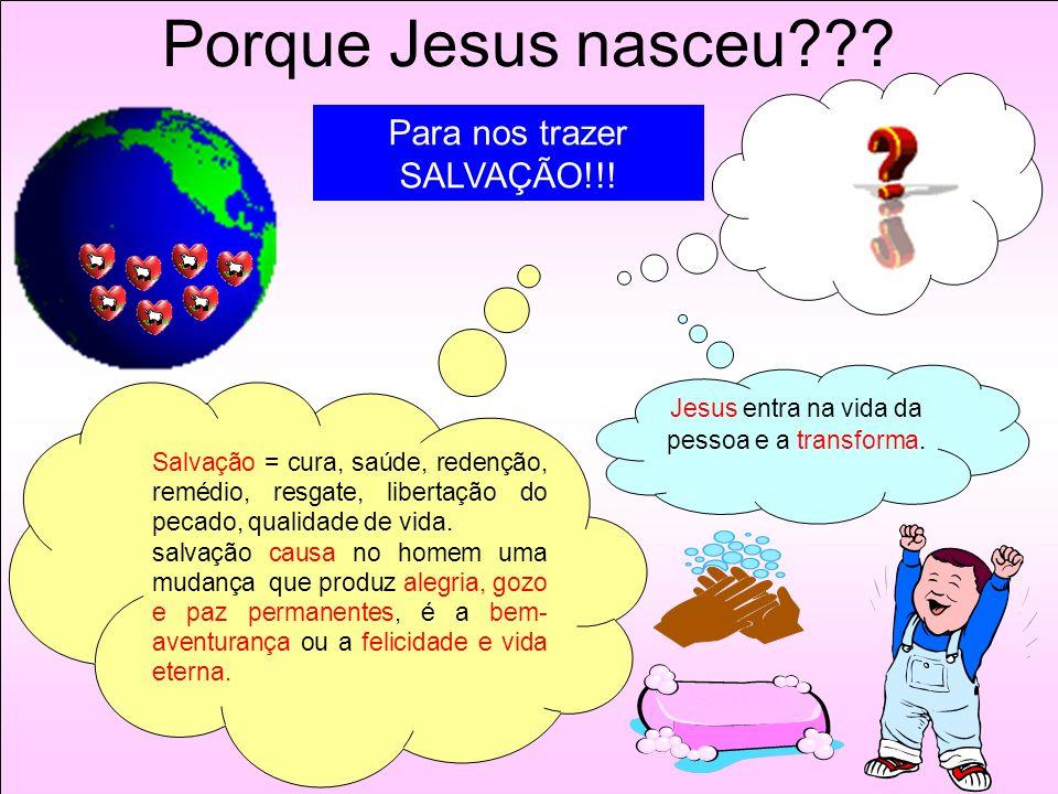 Jesus entra na vida da pessoa e a transforma.