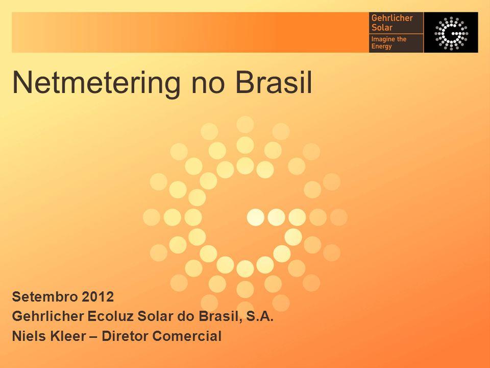 Netmetering no Brasil Setembro 2012