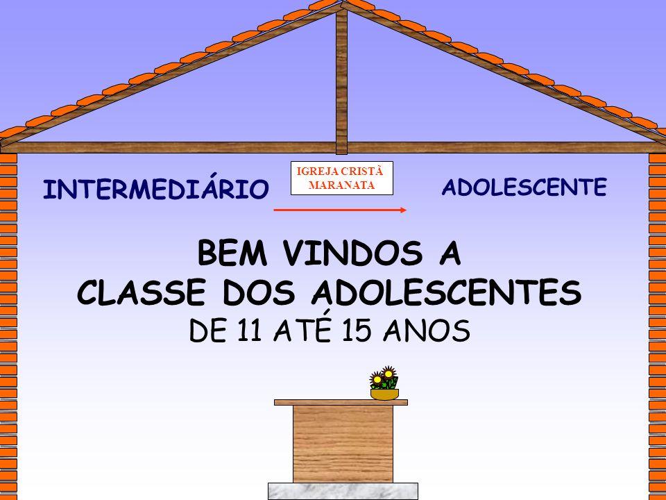 CLASSE DOS ADOLESCENTES