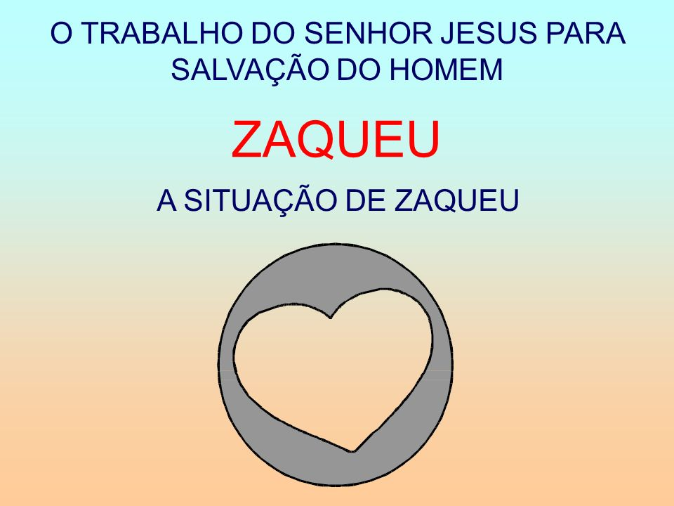 O TRABALHO DO SENHOR JESUS PARA SALVAÇÃO DO HOMEM