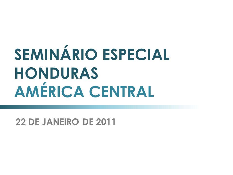 SEMINÁRIO ESPECIAL HONDURAS AMÉRICA CENTRAL