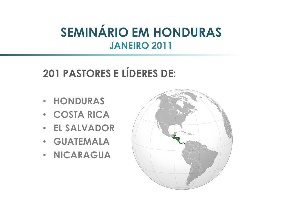 SEMINÁRIO EM HONDURAS JANEIRO 2011