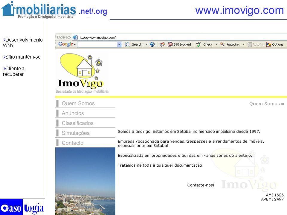 www.imovigo.com Desenvolvimento Web Sítio mantém-se