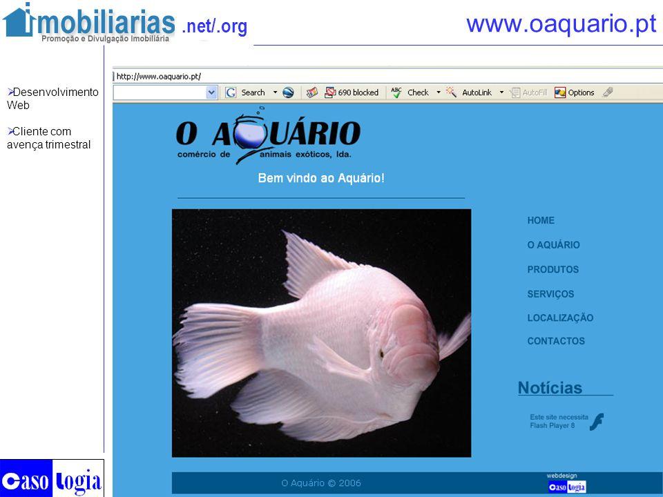 www.oaquario.pt Desenvolvimento Web Cliente com avença trimestral