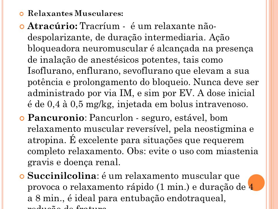 Alloferine : relaxante muscular.