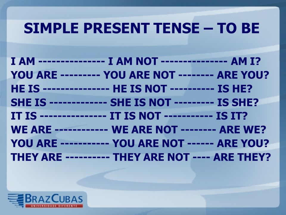 SIMPLE PRESENT TENSE – TO BE