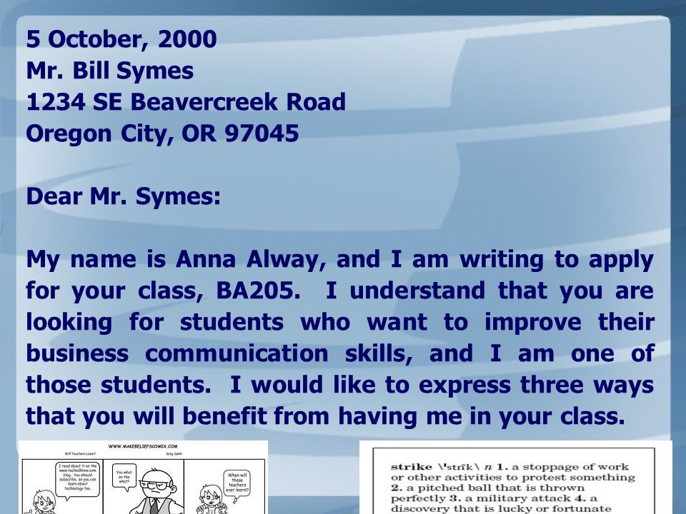 5 October, 2000 Mr. Bill Symes. 1234 SE Beavercreek Road. Oregon City, OR 97045. Dear Mr. Symes: