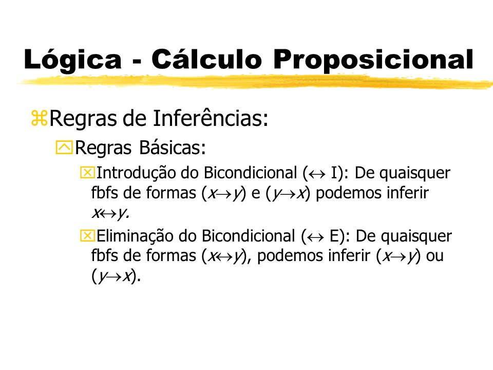 Lógica - Cálculo Proposicional