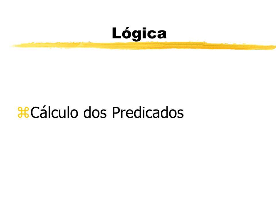 Lógica Cálculo dos Predicados