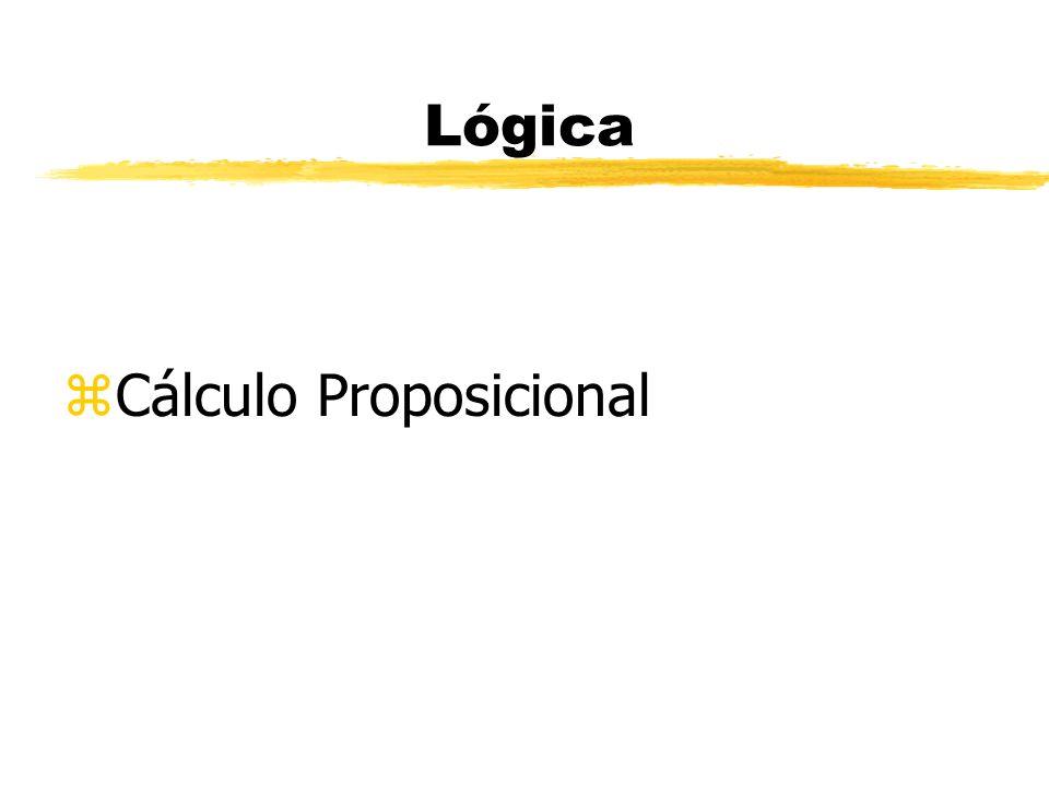 Lógica Cálculo Proposicional