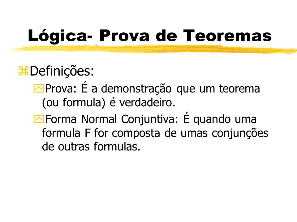 Lógica- Prova de Teoremas