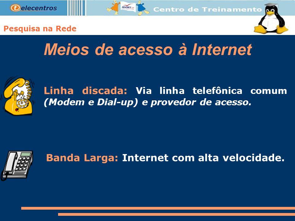 Meios de acesso à Internet