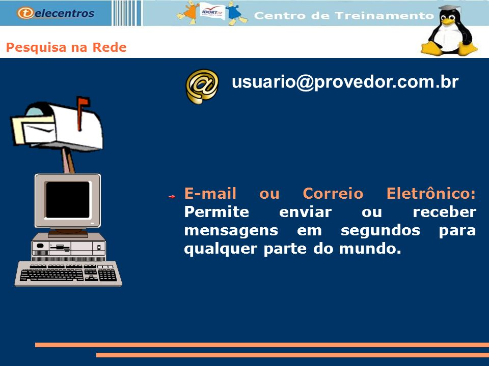 Pesquisa na Rede usuario@provedor.com.br.