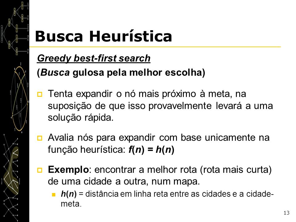 Busca Heurística Greedy best-first search