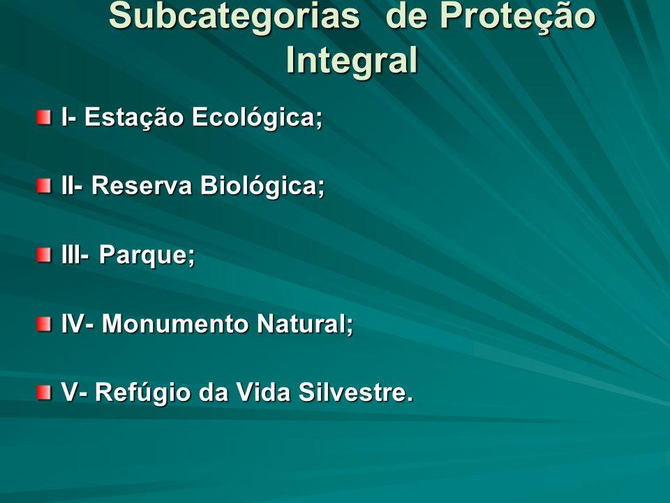 Subcategorias de Proteção Integral