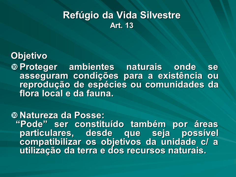 Refúgio da Vida Silvestre Art. 13