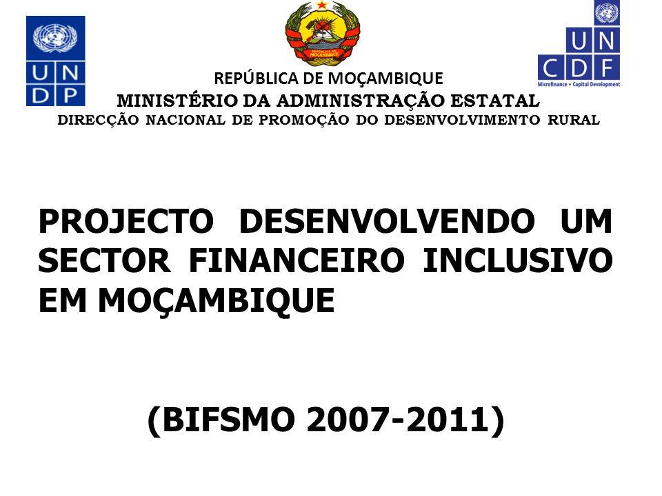 PROJECTO DESENVOLVENDO UM SECTOR FINANCEIRO INCLUSIVO EM MOÇAMBIQUE