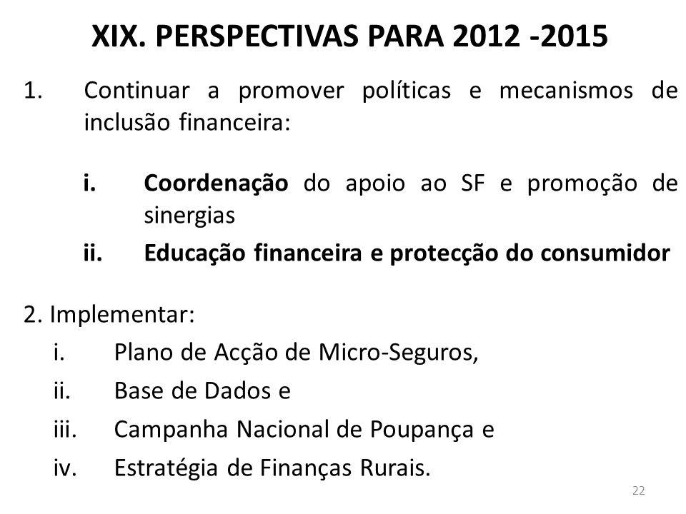 XIX. PERSPECTIVAS PARA 2012 -2015