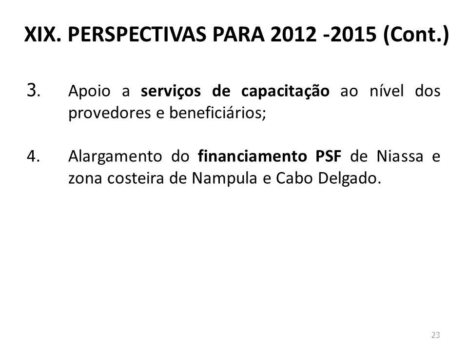 XIX. PERSPECTIVAS PARA 2012 -2015 (Cont.)