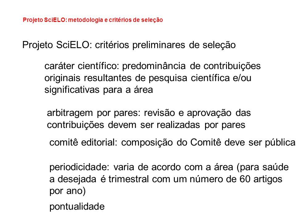 Projeto SciELO: critérios preliminares de seleção